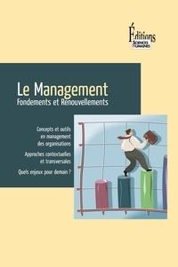 Géraldine Schmidt et José Allouche - Le Management - Fondements et Renouvellements.