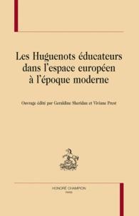 Les Huguenots éducateurs dans lespace européen à lépoque moderne.pdf
