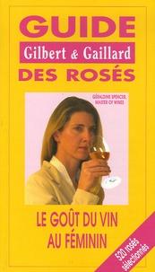 Géraldine Spencer - Guide des rosés Gilbert et Gaillard - Le goût du vin au féminin.