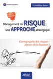 Géraldine Sutra - Management du risque : une approche stratégique - Cartographie des risques : prenez de la hauteur !.