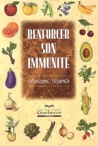 Géraldine Teubner - Renforcer son immunité.