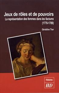 Jeux de rôles et de pouvoirs - La représentation des femmes dans les factums (1770-1789).pdf