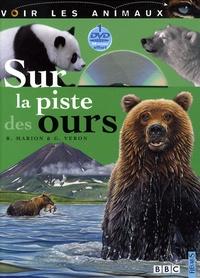 Géraldine Véron et Rémy Marion - Sur la piste des ours. 1 DVD