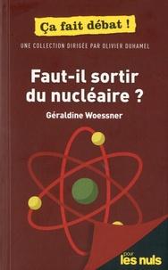 Géraldine Woessner - Faut-il sortir du nucléaire ?.