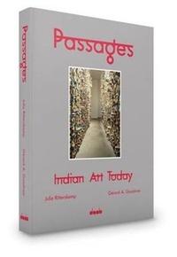 Gérard-A Goodrow - Passages : Indian art today.
