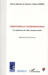 Gérard-A-Kokou Dokou - Territoires et entrepreneuriat - Les expériences des villes entrepreneuriales.