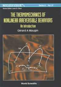 THE THERMODYNAMICS OF NONLINEAR IRREVERSIBLE BEHAVIORS. An introduction - Gérard-A Maugin | Showmesound.org