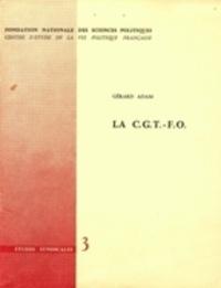 Gérard Adam - La CGT-FO.