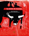 Gérard Alle et Marianne Larvol - La sieste du taureau.