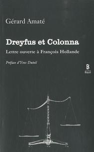 Gérard Amaté - Dreyfus et Colonna - Lettre ouverte à François Hollande.