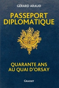 Ebook gratuit à télécharger Passeport diplomatique  - Quarante ans au Quai d'Orsay 9782246821113 in French