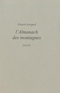 Gérard Arseguel - L'almanach des montagnes.