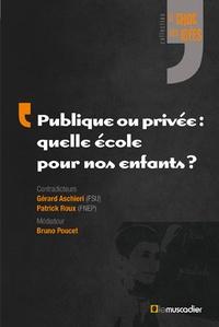 Deedr.fr Publique ou privée : quelle école pour nos enfants ? Image