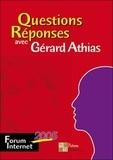 Gérard Athias - Questions Réponses avec Gérard Athias.