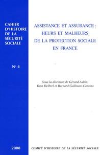 Gérard Aubin et Yann Delbrel - Assistance et assurance : heurs et malheurs de la protection sociale en France.