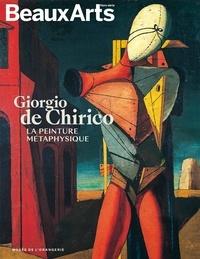 Gérard Audinet et Emilia Héry - Giorgio de Chirico - La peinture métaphysique.