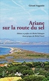 Gérard Augustin - Ariane sur la route du sel.