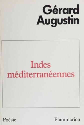 Indes méditerranéennes. Poèmes