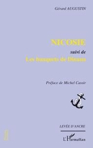 Gérard Augustin - Nicosie - Suivi de Les banquets de Dinana.
