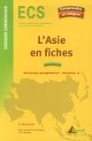 Gérard Baconnier - L'Asie en fiches - ECS Concours commerciaux Module 4.