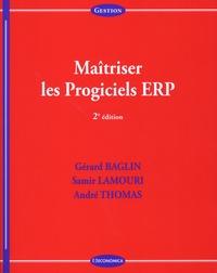 Téléchargement gratuit du livre au format pdf Maîtriser les Progiciels ERP (French Edition) par Gérard Baglin, Samir Lamouri, André Thomas