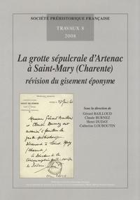 Gérard Bailloud et Claude Burnez - La grotte sépulcrale d'Artenac à Saint-Mary (Charente) : révision du gisement éponyme.