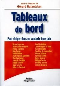 Gérard Balantzian et  Collectif d'auteurs des Editio - Tableaux de bord - Pour diriger dans un contexte incertain.