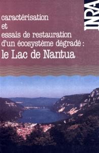 Gérard Balvay et J Feuillade - Le Lac de Nantua - Caractérisation et essais de restauration d'un écosystème dégradé, incidences du détournement des eaux usées et d'une oxygénation hypolimnique sur les eaux et la biocénose d'un lac à Oscillatoria rubescens D.C..