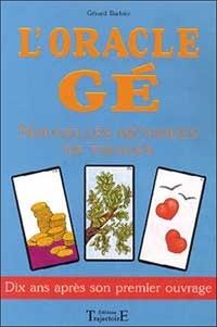Gérard Barbier - L'oracle Gé.