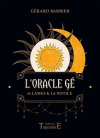 Gérard Barbier - L'oracle Gé - 61 lames & la notice.