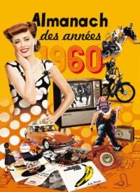Gérard Bardon et Lucienne Delille - Almanach 2015 des années 1960.