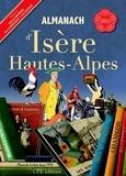 Gérard Bardon et Hervé Berteaux - Almanach d'Isère Hautes Alpes.