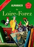 Gérard Bardon et Lucienne Delille - Almanach de Loire-Forez.