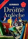 Gérard Bardon et Hervé Berteaux - Almanach des gens de Drôme Ardèche.