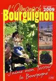 Gérard Bardon et Yves Bielinski - Almanach du Bourguignon.