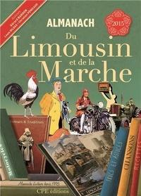 Gérard Bardon et Louis Gildas - Almanach du Limousin de la Marche.