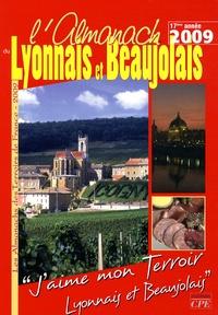 Gérard Bardon et Yves Bielinski - Almanach du Lyonnais et du Beaujolais.