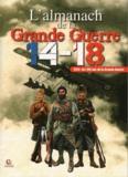 Gérard Bardon - L'almanach 2014 de la Grande Guerre.