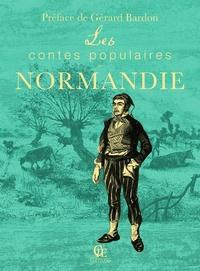 Gérard Bardon - Les contes populaires de Normandie.