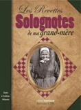 Gérard Bardon - Les Recettes solognotes de ma grand-mère.