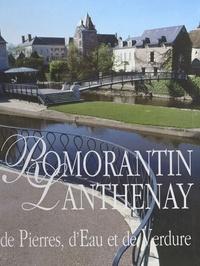 Gérard Bardon et Charly Hel - Romorantin-Lanthenay : de pierre, d'eau et de verdure.