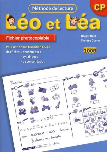 Gérard Baril et Thérèse Cuche - Méthodes de lectures CP Léo et Léa - Fiches photocopiables.