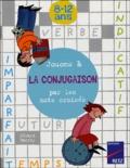 Gérard Barroy - Jouons à la conjugaison par les mots croisés - 8-12 ans.