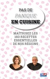 Gérard Baud et Marie-Ange Nardi - Sachez cuisiner les produits de nos régions.