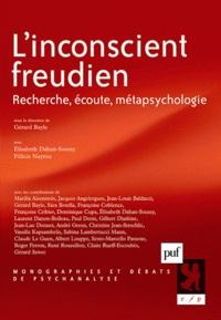 Gérard Bayle - L'inconscient freudien - Recherche, écoute, métapsychologie.