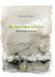 Gérard Bayo - Un printemps difficile.