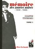Gérard Beaucaire et Daniel Berthelon - Mémoire des années noires - Tome 1, 1939-1945.