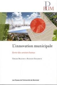 Gérard Beaudet et Richard Shearmur - L'innovation municipale - Sortir des sentiers battus.