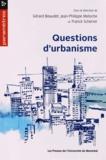Gérard Beaudet et Jean-Philippe Meloche - Questions d'urbanisme.