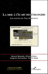 Gérard Beaudu et Elena Jileva - La mise à l'écart des étrangers : les effets du visa Schengen.